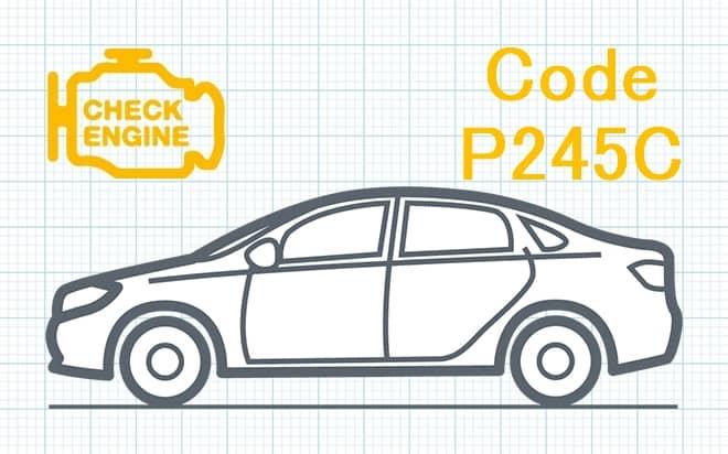 Код ошибки P245C – низкий уровень сигнала в цепи управления байпасом охладителя рециркуляции выхлопных газов