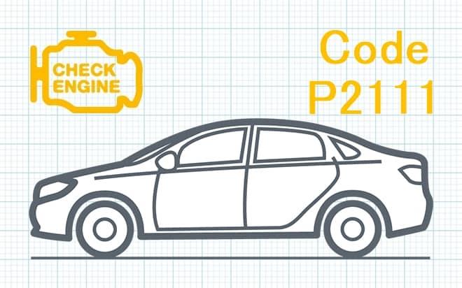 Код ошибки P2111 – привод системы управления дроссельной заслонкой застрял в открытом положении